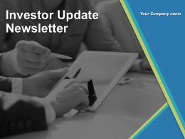 Investor Update Newsletter Powerpoint Presentation Slides