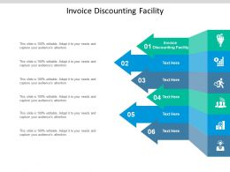 Invoice Discounting Facility Ppt Powerpoint Presentation Ideas Infographics Cpb