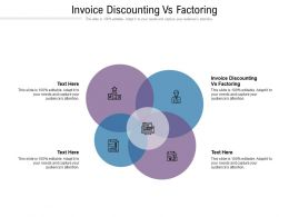 Invoice Discounting Vs Factoring Ppt Powerpoint Presentation Show Display Cpb