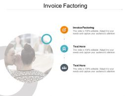 Invoice Factoring Ppt Powerpoint Presentation Ideas Display Cpb