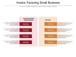 Invoice Factoring Small Business Ppt Powerpoint Presentation Professional Guidelines Cpb