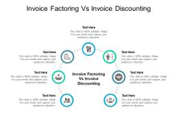 Invoice Factoring Vs Invoice Discounting Ppt Powerpoint Presentation File Templates Cpb