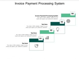 Invoice Payment Processing System Ppt Powerpoint Presentation Inspiration Graphics Example Cpb