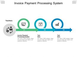 Invoice Payment Processing System Ppt Powerpoint Presentation Professional Visual Aids Cpb