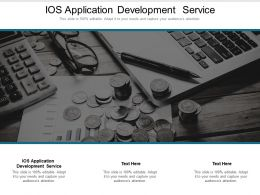 IOS Application Development Service Ppt Powerpoint Presentation Portfolio Gallery Cpb