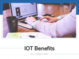 Iot Benefits Management Location Optimized Operations Predictive Maintenance