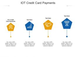 IOT Credit Card Payments Ppt Powerpoint Presentation Infographic Vector Cpb