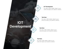 IOT Development Ppt Powerpoint Presentation Icon Gridlines Cpb
