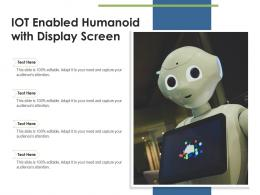 IOT Enabled Humanoid With Display Screen