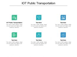 IOT Public Transportation Ppt Powerpoint Presentation Professional Graphic Images Cpb