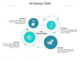 IOT Sensor Data Ppt Powerpoint Presentation Infographics Show Cpb