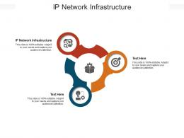 IP Network Infrastructure Ppt Powerpoint Presentation File Maker Cpb