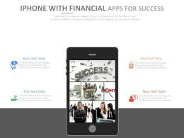 Iphone With Financial Apps For Success Powerpoint Slides