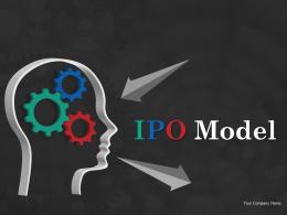 Ipo Model Powerpoint Presentation Slides