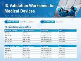 IQ Validation Worksheet For Medical Devices