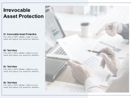 Irrevocable Asset Protection Ppt Powerpoint Presentation Gallery Images Cpb