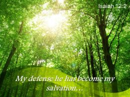 isaiah_12_2_my_defense_he_has_become_powerpoint_church_sermon_Slide01