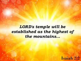 Isaiah 2 2 It Will Be Exalted Above The Hills Powerpoint Church Sermon