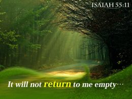 Isaiah 55 11 It Will Not Return To Me Powerpoint Church Sermon