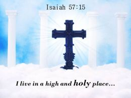 Isaiah 57 15 A High And Holy Place PowerPoint Church Sermon