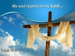 Isaiah 61 10 Soul rejoices in my God PowerPoint Church Sermon