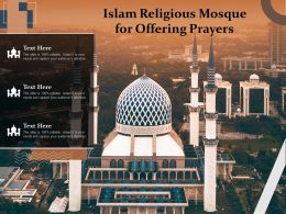 Islam Religious Mosque For Offering Prayers