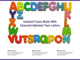 Isolated Frame Made With Coloured Alphabet Toys Letters