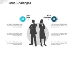 Issue Challenges Ppt Powerpoint Presentation Layouts Samples Cpb