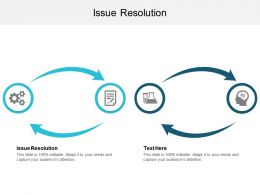 Issue Resolution Ppt Powerpoint Presentation File Slideshow Cpb