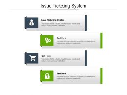 Issue Ticketing System Ppt Powerpoint Presentation Model Images Cpb