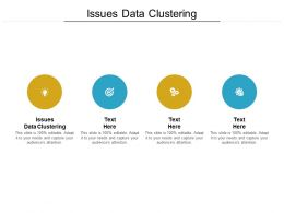 Issues Data Clustering Ppt Powerpoint Presentation Graphics Example Cpb