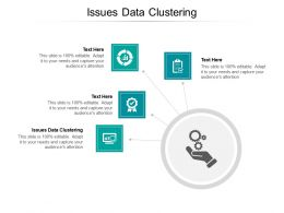 Issues Data Clustering Ppt Powerpoint Presentation Slides Gallery Cpb