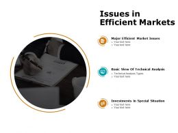 Issues In Efficient Markets Ppt Powerpoint Presentation Guidelines