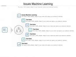 Issues Machine Learning Ppt Powerpoint Presentation Styles Mockup Cpb