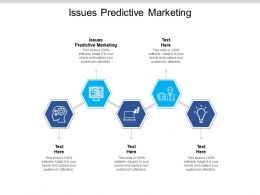 Issues Predictive Marketing Ppt Powerpoint Presentation Professional Background Designs Cpb