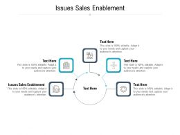 Issues Sales Enablement Ppt Powerpoint Presentation Inspiration File Formats Cpb
