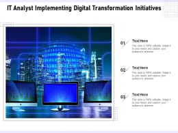 IT Analyst Implementing Digital Transformation Initiatives