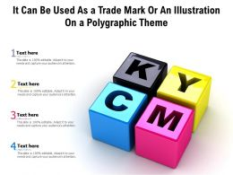 It Can Be Used As A Trade Mark Or An Illustration On A Polygraphic Theme