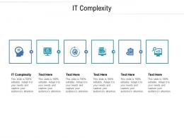 IT Complexity Ppt Powerpoint Presentation Styles Tips Cpb