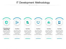 IT Development Methodology Ppt Powerpoint Presentation Professional Rules Cpb