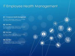 IT Employee Health Management Ppt Powerpoint Presentation Slides Layout