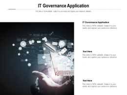 IT Governance Application Ppt Powerpoint Presentation Model Cpb