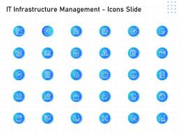 IT Infrastructure Management Icons Slide Ppt Powerpoint Presentation Slides Themes