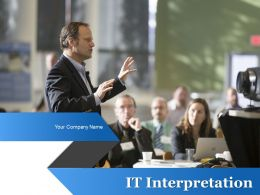 It Interpretation Powerpoint Presentation Slides