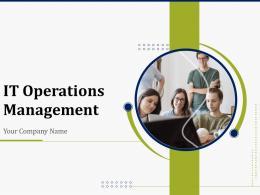 IT Operations Management Powerpoint Presentation Slides