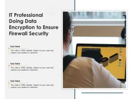 IT Professional Doing Data Encryption To Ensure Firewall Security