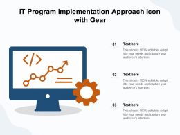IT Program Implementation Approach Icon With Gear