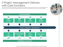 IT Project Management Delivery With Core Functions