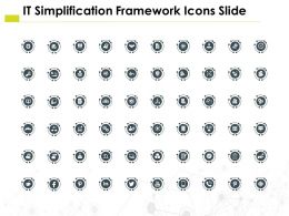 It Simplification Framework Icons Slide Teamwork H39 Ppt Powerpoint Slides