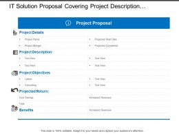It Solution Proposal Covering Project Description Objectives Cost Return And Benefits